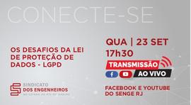 Especialistas explicam a nova lei de proteção de dados, nesta quarta (23), às 17h30